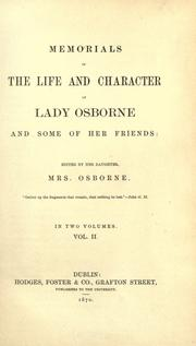 Cover of: Memorials of the life and character of Lady Osborne and some of her friends