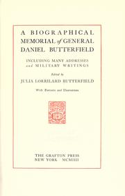 Cover of: A biographical memorial of General Daniel Butterfield