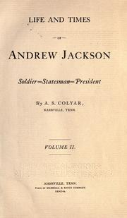 Cover of: Life and times of Andrew Jackson