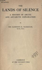 Cover of: The lands of silence: a history of Arctic and Antarctic exploration