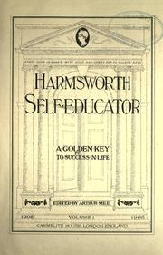 Cover of: Harmsworth self-educator: a golden key to success in life