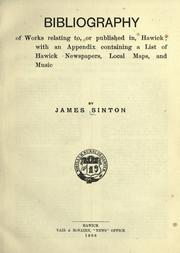 Cover of: Bibliography of works relating to, or published in, Hawick