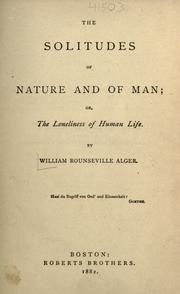 Cover of: The solitudes of nature and of man