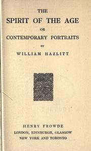 The spirit of the age by Hazlitt, William