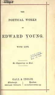 The poetical works of Edward Young by Edward Young