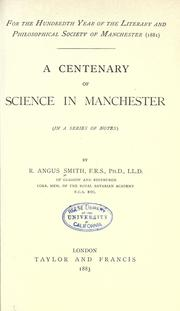 Cover of: A centenary of science in Manchester (in a series of notes)