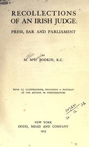 Cover of: Recollections of an Irish judge: press, bar and Parliament.