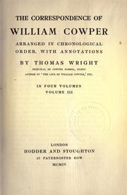 Cover of: The correspondence of William Cowper: arranged in chronological order