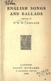 Cover of: English songs and ballads. | T. W. H. Crosland
