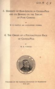 Heredity of hair-length in guinea-pigs and its bearing on the theory of pure gametes by William E. Castle