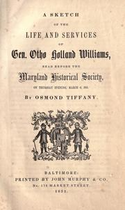 Cover of: A sketch of the life and services of Gen. Otho Holland Williams