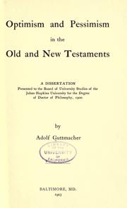 Cover of: Optimism and pessimism in the Old and New Testaments