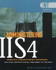 Cover of: Administering IIS4 | Mitch Tulloch