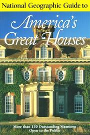 Cover of: National Geographic Guide to Americas Great Houses