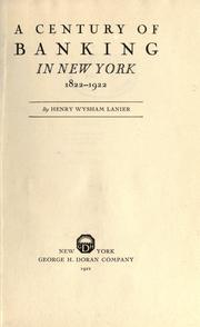 Cover of: A century of banking in New York, 1822-1922
