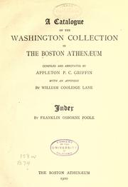 Cover of: A catalogue of the Washington collection in the Boston Athenæum ..