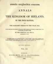 Cover of: Annals of the kingdom of Ireland by by the Four masters, from the earliest period to the year 1616.