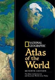 Cover of: National Geographic Atlas Of The World 7th Edition | National Geographic Society