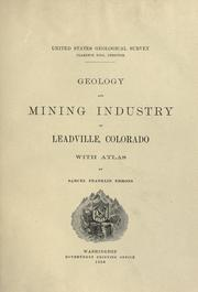 Cover of: Geology and mining industry of Leadville, Colorado