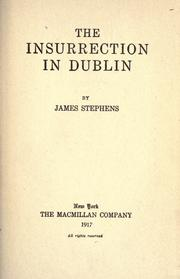 The insurrection in Dublin by Stephens, James