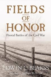 Cover of: Fields of honor | Edwin C. Bearss