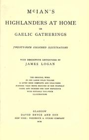 Cover of: McIan's Highlanders at home, or, Gaelic gatherings | McIan, Robert Ronald