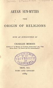 Cover of: Aryan sun-myths the origin of religions by Titcomb, Sarah Elizabeth