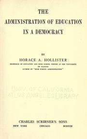 Cover of: The administration of education in a democracy