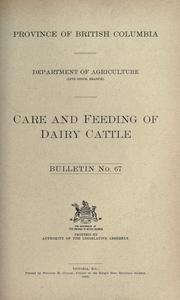 Cover of: Care and feeding of dairy cattle ..