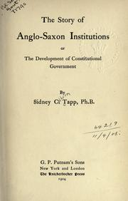 Cover of: The story of Anglo-Saxon institutions