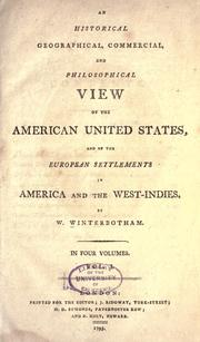 Cover of: An historical, geographical, commercial, and philosophical view of the American United States, and of the European settlements in America and the West-Indies