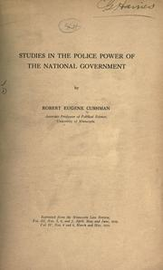 Cover of: Studies in the police power of the national government