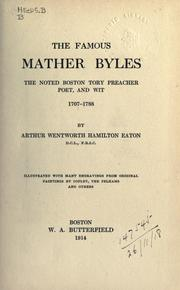 The famous Mather Byles by Arthur Wentworth Hamilton Eaton