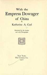 Cover of: With the Empress dowager | Katharine Augusta Carl