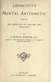 Cover of: Lippincott's mental arithmetic: embracing the principles of analysis and induction