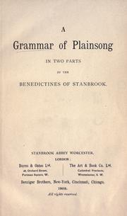 Cover of: A Grammar of plainsong | by the Benedictines of Stanbrook.