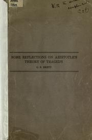 Cover of: Some reflections on Aristotle's theory of tragedy