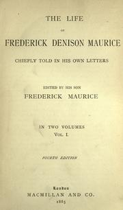 Cover of: The life of Frederick Denison Maurice