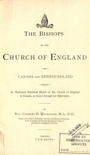 The bishops of the Church of England in Canada and Newfoundland by Charles H. Mockridge