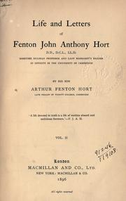 Cover of: Life and letters of Fenton John Anthony Hort