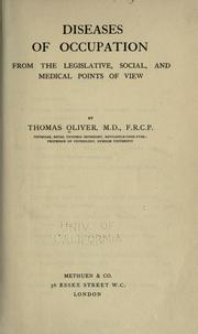Cover of: Diseases of occupation from the legislative, social, and medical points of view