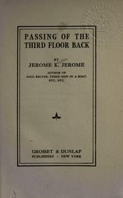 Cover of: Passing of the third floor back by