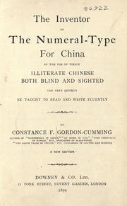 Cover of: The inventor of the numeral-type for China: By The Use Of Which Illiterate Chinese Both Blind And Sighted Can Very Quickly Be Taught To Read And Write Fluently