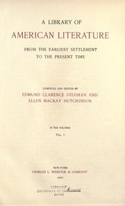 Cover of: A library of American literature: from the earliest settlement to the present time