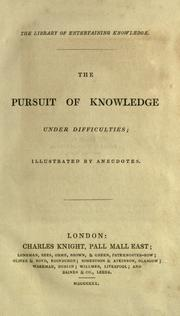 Cover of: The pursuit of knowledge under difficulties