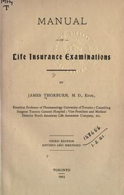 Manual of life insurance examinations by James Thorburn