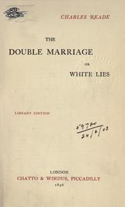 Cover of: The double marriage: or, White lies.