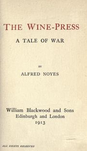 Cover of: The wine-press: a tale of war