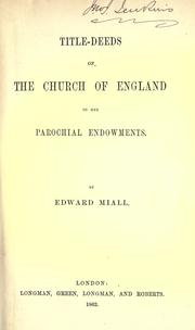 Cover of: Title-deeds of the Church of England to the parochial endowments