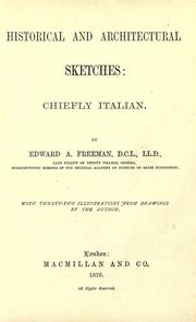 Cover of: Historical and architectural sketches: chiefly Italian
